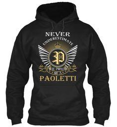 PAOLETTI - Never Underestimate #Paoletti