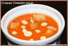 Here is easy to make Cream Tomato Soup that will warm your heart. Tomato soup is very popular soup in all Indian restaurant. In this soup, always use ripe tomatoes. Make sure the tomatoes are not too sour. This is perfect for any age group, whether kids or adults.