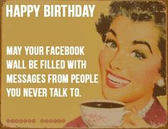 Funny Birthday Quotes Is it your friends birthday? Are you looking for some funny birthday quotes for Friends Well worry not we have some great funny Birthday quotes & Wishes Happy Birthday Quotes For Friends, Funny Happy Birthday Wishes, Funny Happy Birthday Pictures, Birthday Wishes Quotes, Birthday Greetings, Funny Wishes, Birthday Sayings, Birthday Cards, Funny Pictures