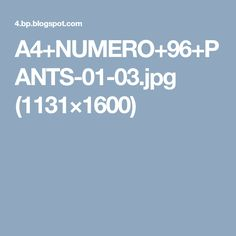 A4+NUMERO+96+PANTS-01-03.jpg (1131×1600)