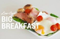 The ultimate low-carb breakfast , the big breakfast. See why this is so much healthier than cereals and grains to kick start your day. | ditchthecarbs.com