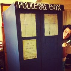 My daughter has an obsession with Doctor Who. We made her a Tardis for her birthday party. It's a refrigerator box from the local furniture store.