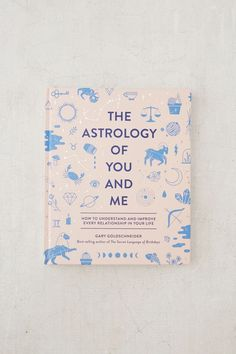 The Astrology of You and Me: How to Understand + Improve Every Relationship By Gary Goldschneider | Urban Outfitters Canada Astrology Books, Love Astrology, Astrology Chart, Astrology Signs, Zodiac Signs, Astrological Sign, Astrology Zodiac, Work Relationships, Relationship Advice