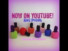 Rainbow Loom Nail Polish (EASY) -Loomigurumi - Looming WithCheryl ( Looming With Cheryl ) Loomigurumi Tutorial is Now on YouTube! Charms / gomitas / gomas . Crochet hook only / Amigurumi. Please Subscribe ❤️❤ m.youtube.com/user/LoomingWithCheryl