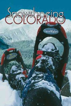 Award-winning trail guide to Colorado's hottest winter sport revised and…