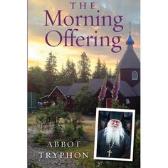 The Morning Offering - Ancient Faith Publishing