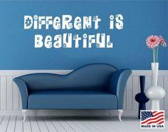 Vinyl Wall Decal Art Saying Decor Quote Different is Beautiful | eBay