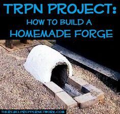 TRPN Project: How to Build a Homemade Forge