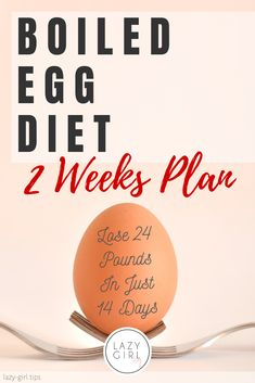 Lose 24 Pounds In Just 14 Days - Boiled Egg Diet 2 Weeks Plan calorie diet week diet diet diet diet dukan minceur rapide sans sucre secret diet Weight Loss Meals, Fast Weight Loss Tips, 500 Calories, Diet Tips, Diet Recipes, Easy Diets To Follow, Boiled Egg Diet Plan, Boiled Egg Diet Results, Easy Diet Plan