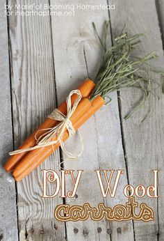 DIY Wood Carrots on iheartnaptime.com ...fun craft for Easter!