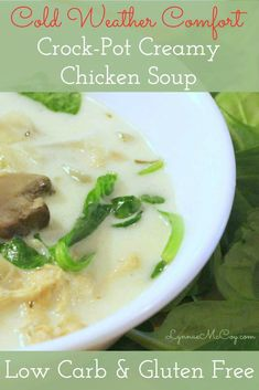 Creamy chicken soup is the perfect winter comfort food. And now those on low carb or gluten free diets can enjoy it, too! This recipe is easy and smells divine while simmering in the slow cooker all day.