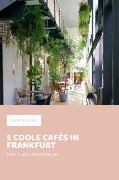 5 coole Cafés in Frankfurt - Diese Hotspots solltest Du dir merken! Rhein Main Gebiet, Cool Cafe, Maine, Places To Go, Germany, City, World, Hotels, Travel