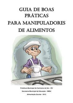 GUIA DE BOAS PRÁTICAS PARA MANIPULADORES DE ALIMENTOS