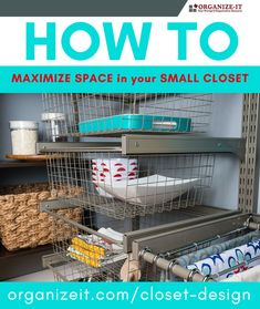 How to Maximize Space in your Small Closet - Not all of us are lucky enough to have large walk-in closets. Here are some great tips and products for making the best of your small closet space - from the Organize-It Closet Design Blog.  #closet #closetgoals #closetstorage #wardrobe #getorganixed #decluttering