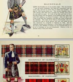 THE SCOTTISH TARTANS WITH HISTORICAL SKETCHES OF THE CLANS AND FAMILIES OF SCOTLAND THE BADGES AND ARMS OF THE , CHffiFS OF THE CLANS AND FAMILIES. This is for YOU....COLLEEN :) Scottish Clan Tartans, Scottish Clans, Clan Macdonald, Glencoe Scotland, Family Roots, Irish Celtic, My Heritage, Family History, Plaid