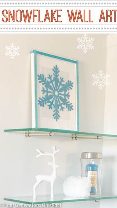 How to make a simple snowflake wall art hanging for under $2 - Perfect to do with kids!  Four Generations One Roof