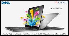 Shop and Explore all newly arrived Dell #laptops from Ziptech Alwarpet at affordable prices.Call us @ 044-48515606.