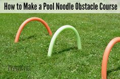 How to make a pool noodle obstacle course