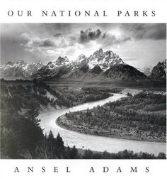 Ansel Adams, Our National Parks