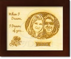 """""""When I dream, I dream of you. When I Dream, My Dream, Wood Artwork, Wood Display, Natural Wood Finish, Wood Engraving, Recycled Wood, Romantic Couples, Anniversary Gifts"""