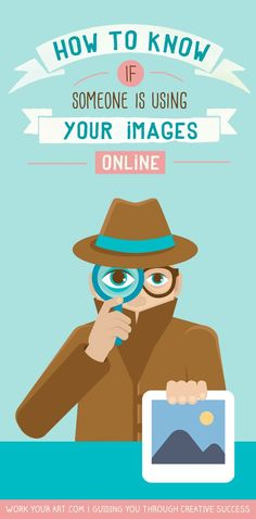 How to find out if someone is using images of your work online.