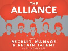 The Alliance: A Visual Summary by Reid Hoffman via slideshare