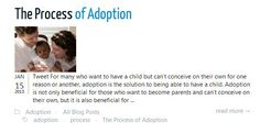 For many who want to have a child but can't conceive on their own for one reason or another, adoption is the solution to being able to have a child. Adoption is not only beneficial for those who want to become parents and can't conceive on their own, but it is also beneficial for the child who is being adopted... ↓ http://iwantbaby.com/blog/the-process-of-adoption/