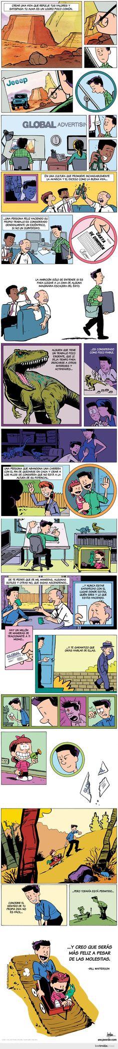 El consejo de un dibujante, muestra como a través de un comic se pueden llegar a expresar aspectos profundos de la vida, por el genio de los comics Bill Watterson