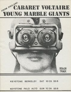 Cabaret Voltaire & Young Marble Giants, 1980 What a gig Cabaret, Kurt Schwitters, Hans Richter, Punk Poster, Gig Poster, Visual Aesthetics, Music Images, Old Magazines, Concert Posters