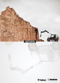 Bobcat: Perspective, 3     Change work's perspective. Change to Bobcat - Novafrota.  Advertising Agency: Verbal Communication, Curitiba, Brazil  Published: July 2013