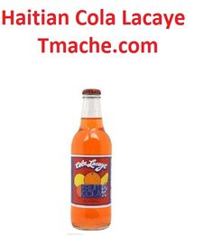 Haitian Kola You can order it @ Tmache.com