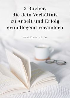 """Dein Erfolg ist nur so gut wie dein Mindset: 3 Lesetipps What does success look like for you? And how is your relationship to work: Life is currently rather on the back burner, for that is """"later"""" still time? Then these 3 books are just right for you. Reading Tips, Quotation Marks, Inspirational Books, Self Development, Personal Development, Mindset, Quotations, Books To Read, About Me Blog"""