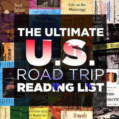The Ultimate U.S. Road Trip Reading List | The Ultimate U.S. Road Trip Reading List