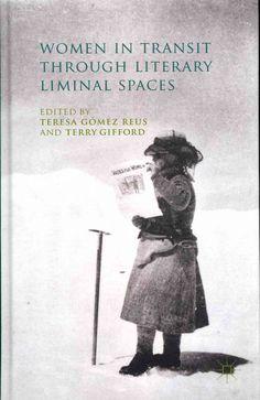 Women in Transit Through Literary Liminal Spaces