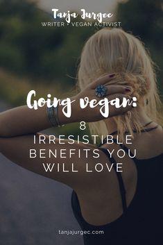 Going vegan: 8 irresistible benefits you will love • Tanja Jurgec