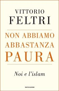Non abbiamo abbastanza paura by Vittorio Feltri - Digitall Media Ebooks Online, Islam, This Book, Lettering, Reading, Free Apps, Audiobooks, Pdf, Hollywood