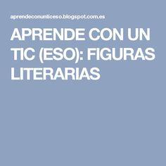 APRENDE CON UN TIC (ESO): FIGURAS LITERARIAS