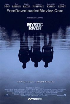 Free Download Mystic River Movie -  http://www.freedownloadedmoviez.com/2014/08/free-download-mystic-river-movie.html