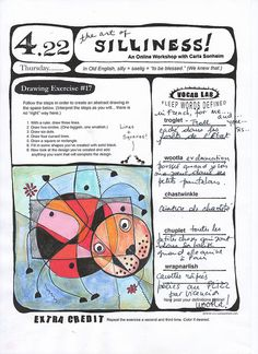 I would p-p-pissed if someone put the worksheets for my online class on Flickr but what an amazing mind the teacher (Carla Sonheim) has.  Very fun and inventive drawing techniques!