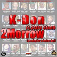 @Kdonmusik ft @SlateStoneMusic - 2Morrow by KDONMUSIK on SoundCloud
