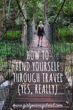How To Find Yourself Through Travel