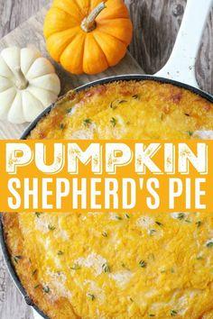 Pumpkin Shepherd's Pie - Foodtastic Mom - Pumpkin Shepherd's Pie Vegetarian Recipes, Cooking Recipes, Healthy Recipes, Beef Recipes, Kitchen Recipes, Savory Pumpkin Recipes, Pumpkin Recipes For Dinner, Pumpkin Dishes, Healthy Pumpkin
