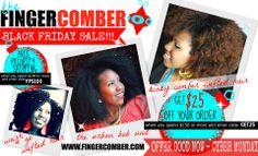 Black Friday Sale!!  www.fingercomber.com.