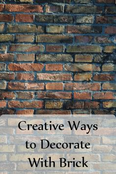 Fabulous Home Ideas – 8 Fabulous Ways to Use Brick in Your Decor
