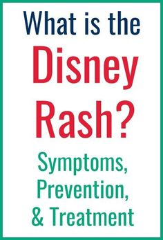 What is the Disney Rash? (Symptoms, prevention, and treatment) Disney On A Budget, Disney World Vacation Planning, Walt Disney World Vacations, Disney Trips, Disney Parks, Disney World Secrets, Disney World Outfits, Disney Rash