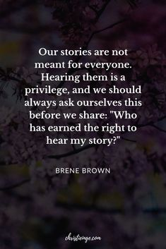 Best Inspirational Quotes About Life QUOTATION - Image : Quotes Of the day - Life Quote Brene Brown Quote about vulnerability Sharing is Caring - Keep Life Quotes Love, Great Quotes, Quotes To Live By, Private Life Quotes, The Words, Positive Quotes, Motivational Quotes, Inspirational Quotes, Beautiful Words