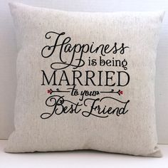 Embroidered Pillow, Quote Pillow, Sayings Pillow, Words Pillow, Wedding Pillow, Wedding Gift, Anniversary Gift, Husband gift, Wife gift by SimplySaidStitches on Etsy