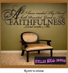 Lovely All I Have Needed Thy Hand Hath Provided...Scriptural Christian Vinyl Wall  Decal Part 22