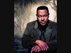 Luther Vandross, I loved this man's voice, it was like satin to me, just perfect.