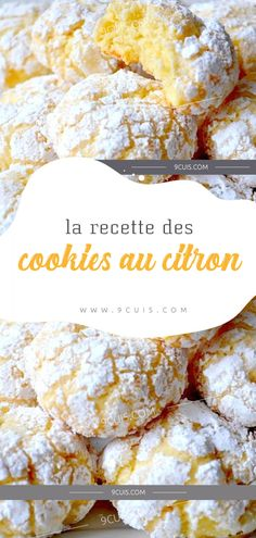 the recipe of lemon cookies - Quick and Easy Recipes Desserts With Biscuits, Cookie Desserts, Easy Desserts, Cooking Chef, Cooking Recipes, Salty Snacks, Lemon Cookies, Tasty Kitchen, Cupcakes